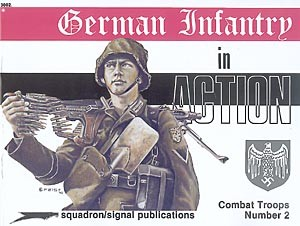 Squadron Signal German Infantry in Action