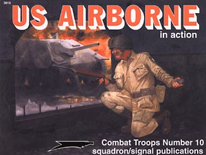 Squadron Signal US Airborne in Action